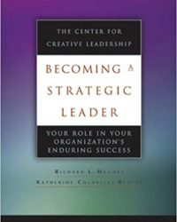 Becoming A Strategic Leader by Richard Hughes